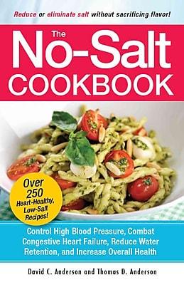 The No Salt Cookbook Thomas D. Anderson , David C. Anderson Paperback