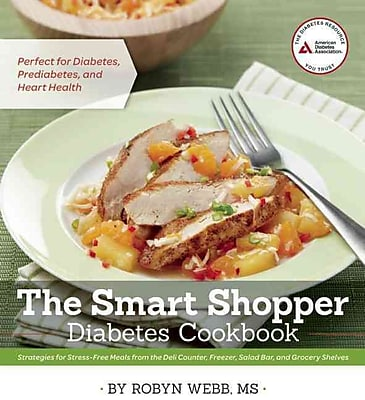 The Smart Shopper Diabetes Cookbook Robyn Webb M.S Paperback