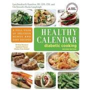 Healthy Calendar Diabetic Cooking Lara Rondinelli-Hamilton R.D , Jennifer Bucko Lamplough Paperback