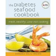 The Diabetes Seafood Cookbook Barbara Seelig Brown Paperback