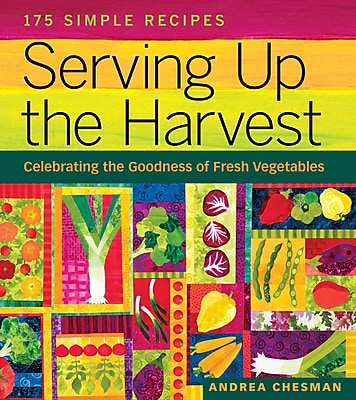 Serving Up the Harvest Andrea Chesman Paperback