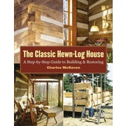 The Classic Hewn-Log House Charles McRaven Paperback