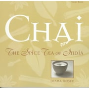 Chai: The Spice Tea of India Diana Rosen  Paperback
