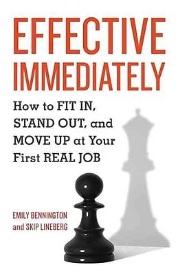 Effective Immediately Emily Bennington, Skip Lineberg Paperback