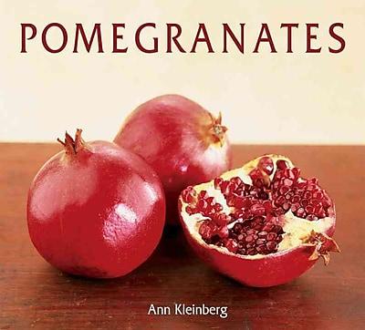 Pomegranates Ann Kleinberg Paperback