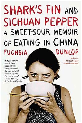 Shark's Fin and Sichuan Pepper (Paperback) Fuchsia Dunlop Paperback