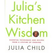 Julia's Kitchen Wisdom Julia Child Hardcover
