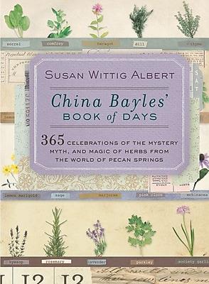 China Bayles' Book of Days Susan Wittig Albert Paperback