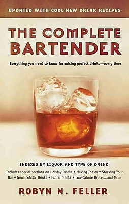 The Complete Bartender (Updated) Robyn M. Feller Paperback