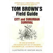 Tom Brown's Guide to City and Suburban Survival (Field Guide) Tom Brown Paperback