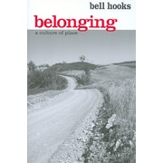 Belonging A Culture Of Place Bell Hooks Paperback