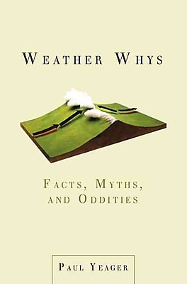 Weather Whys Paul Yeager Paperback