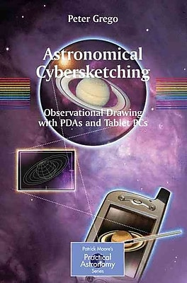 Astronomical Cybersketching Peter Grego Paperback