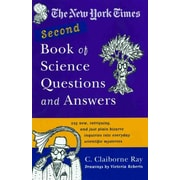The New York Times Second Book of Science Questions and Answers C. Claiborne Ray Paperback