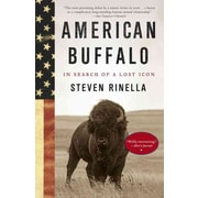 American Buffalo: In Search of a Lost Icon Steven Rinella Paperback
