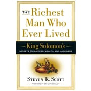 The Richest Man Who Ever Lived Steven K. Scott Hardcover