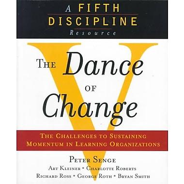The Dance of Change Peter M. Senge Paperback