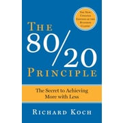 The 80/20 Principle: The Secret to Achieving More with Less Richard Koch  Paperback