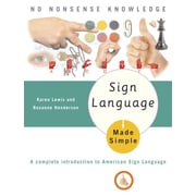 Sign Language Made Simple Karen Lewis , Roxanne Henderson Paperback