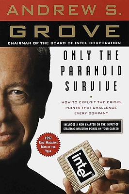 Only the Paranoid Survive Andrew S. Grove Paperback