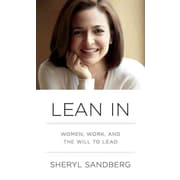 Lean In: Women, Work, and the Will to Lead Sheryl Sandberg HardCover