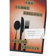 The Tummy Trilogy Calvin Trillin Paperback