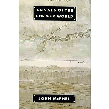 Annals of the Former World John McPhee Paperback