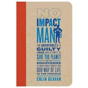 No Impact Man Colin Beavan Hardcover