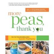 More Peas, Thank You Sarah Matheny Paperback