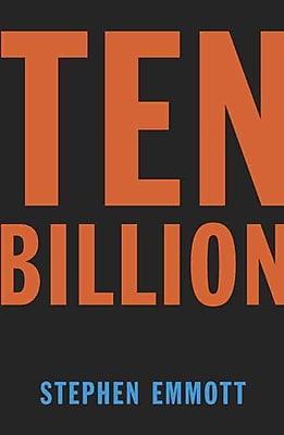 Ten Billion (Vintage) Stephen Emmott Paperback