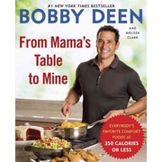 From Mama's Table to Mine Bobby Deen , Melissa Clark Paperback
