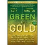 Green to Gold Daniel C. Esty, Andrew Winston Paperback