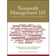 Nonprofit Management 101: A Complete and Practical Guide for Leaders and Professionals Paperback