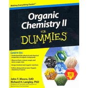 Organic Chemistry II For Dummies John T. Moore, Richard H. Langley Paperback