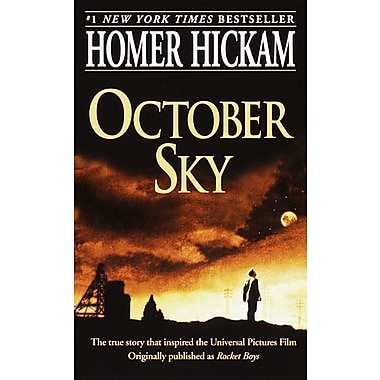 October Sky (The Coalwood Series #1) Homer Hickam Paperback