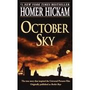 October Sky (The Coalwood Series #1) Homer Hickam Paperback