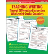 Teaching Writing Through Differentiated Instruction With Leveled Graphic Organizers Paperback