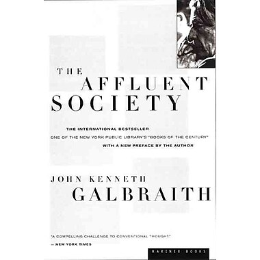 The Affluent Society John Kenneth Galbraith Paperback