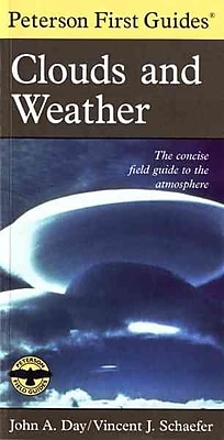 Peterson First Guide to Clouds and Weather Vincent J. Schaefer , Roger Tory Peterson Paperback