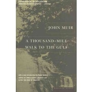 A Thousand-Mile Walk to the Gulf John Muir, Peter Jenkins  Paperback