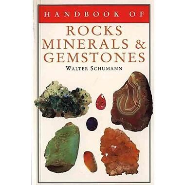 Handbook of Rocks, Minerals, and Gemstones Walter Schumann Dr. Paperback