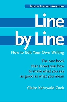 Line by Line: How to Edit Your Own Writing Claire Kehrwald Cook Paperback