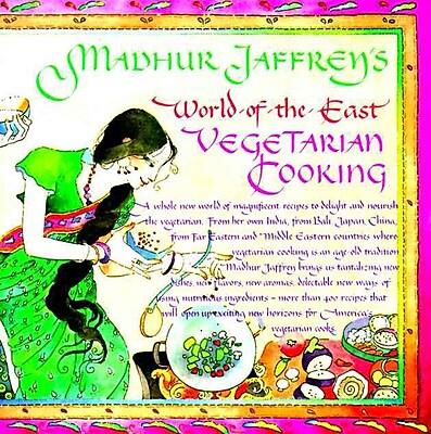 Madhur Jaffrey's World-of-the-East Vegetarian Cooking Madhur Jaffrey Paperback