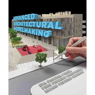 Advanced Architectural Modelmaking Paperback