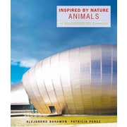 Inspired by Nature: Animals (Paperback) Alejandro Bahamon, Patricia Perez Paperback