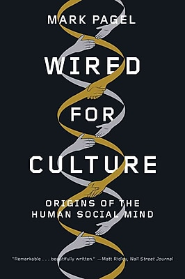 Wired for Culture: Origins of the Human Social Mind (Paperback) Mark Pagel Paperback