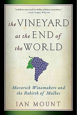The Vineyard at the End of the World (Paperback) Ian Mount Paperback