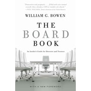The Board Book: An Insider's Guide for Directors and Trustees William G. Bowen Paperback