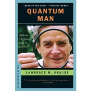 Quantum Man: Richard Feynman's Life in Science (Great Discoveries) Lawrence M. Krauss Paperback