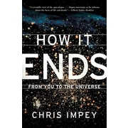 How It End (Paperback) Chris Impey Paperback